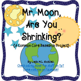 Moon ~ Mr. Moon, Are You Shrinking?