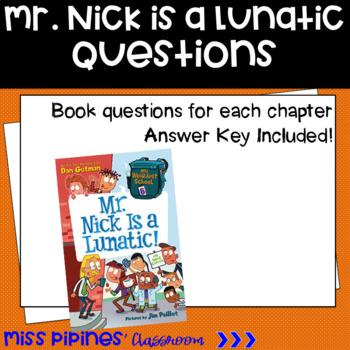 Mr. Nick is a Lunatic