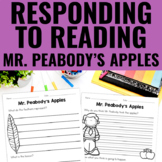 Reading Response Activities for Mr. Peabody's Apples