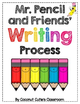 Mr. Pencil and Friends' Writing Process {Bundle}