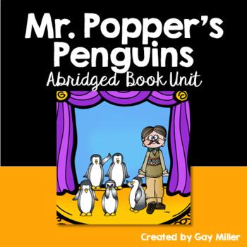 Mr. Popper's Penguins Abridged Novel Study: vocabulary, comprehension, writing