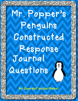 Mr. Popper's Penguins Constructed Response Journal Questions