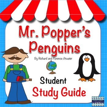 Mr. Popper's Penguins Student Study Guide
