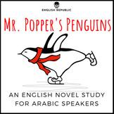 Mr. Popper's Penguins, an English Novel Study for Arabic Speakers