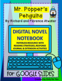 Mr. Popper's Penguins by Richard and Florence Atwater: DIGITAL NOVEL NOTEBOOK