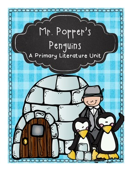 Mr. Popper's Penguins A Primary Literature Unit