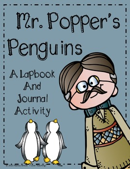 Mr. Popper's Penguins Lapbook and Journal Activity