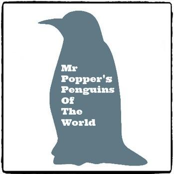 Mr. Popper's Penguins - Penguins of the World - Power Point