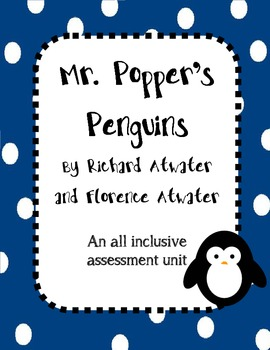 Mr. Popper's Penguins Unit Assessment Mega Pack