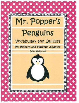 Mr. Popper's Penguins Vocabulary and Quizzes
