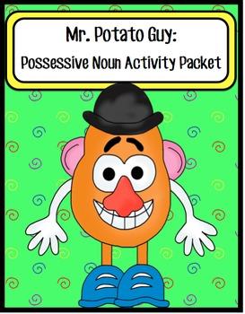 Mr. Potato Guy:  Possessive Noun Activity Packet