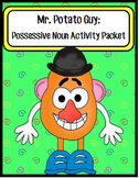 Mr. Potato Guy:  Possessive Noun Activity Packet