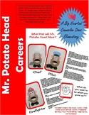 Mr. Potato Head Career Awareness and Exploration; Elementa