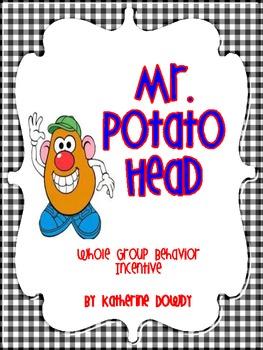 Mr. Potato Head- Whole Group Behavior Incentive