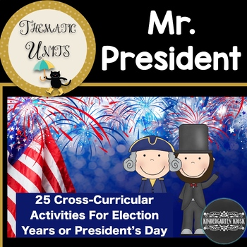 Election or President Day Thematic Unit