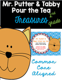 Mr. Putter & Tabby Pour the Tea: Treasures 2nd Grade: Common Core Aligned