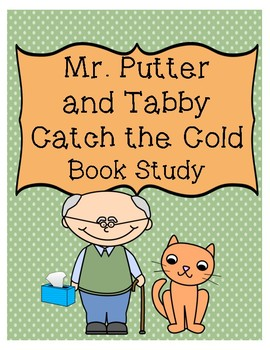 Mr. Putter and Tabby Catch the Cold