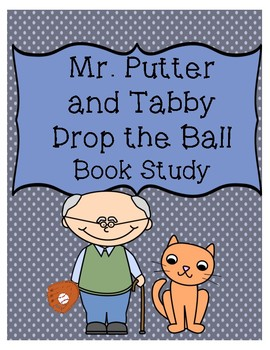 Mr. Putter and Tabby Drop the Ball