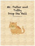 Mr. Putter and Tabby Drop the Ball comprehension questions