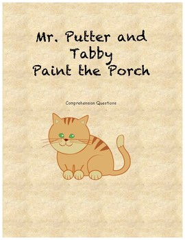 Mr. Putter and Tabby Paint the Porch comprehension questions