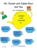 Mr. Putter and Tabby Pour the Tea Common Core Activities