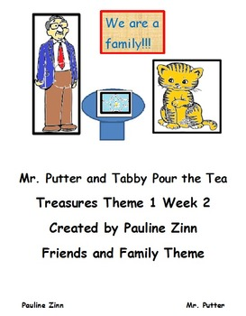 Mr. Putter and Tabby Pour the Tea  Theme 1 Week 2