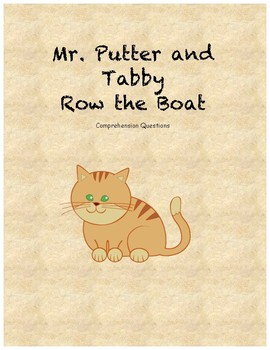 Mr. Putter and Tabby Row the boat comprehension questions