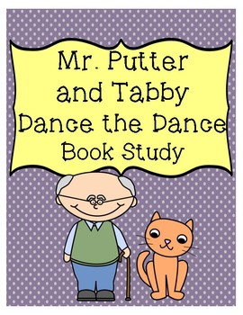Mr. Putter and Tabby Dance the Dance