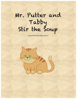 Mr. Putter and Tabby Stir the Soup comprehension questions