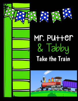 Mr. Putter and Tabby Take the Train
