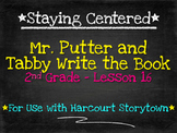 Mr. Putter and Tabby Write the Book  2nd Grade Harcourt Storytown Lesson 16
