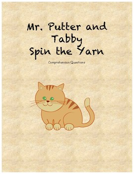 Mr. Putter and Tabby spin the yarn comprehension questions