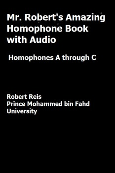 Mr Robert's Amazing Homophone Book with Audio A to C
