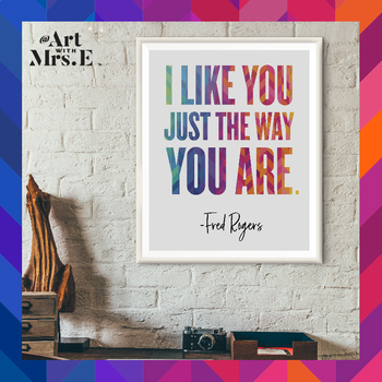 Mr Rogers Quote Classroom Visual By Art With Mrs E Tpt