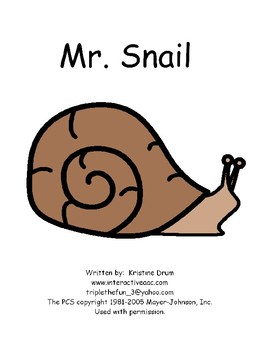 Mr. Snail (An Interactive Story Using Prepositions)
