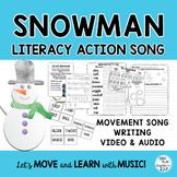 "Educational Song: ""Hey Mr. Snowman"" Snowman Literacy, Movement, Video"