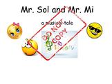 Mr. Sol and Mr. Mi