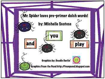 Mr. Spider loves pre-primer dolch words!