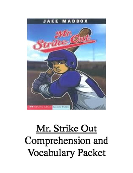Mr. Strike Out Comprehension and Vocabulary Packet