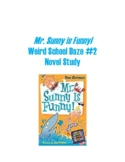 Mr. Sunny Is Funny Weird School Daze #2 Novel Study Summer Reading