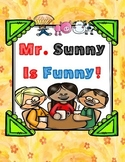 Mr. Sunny Is Funny ( by Dan Gutman)  - Novel Packet