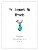 Mr. Tanen's Tie Trouble