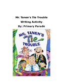 Mr. Tanen's Tie Trouble- Writing