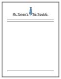 Mr. Tanen's Tie Trouble Writing Paper