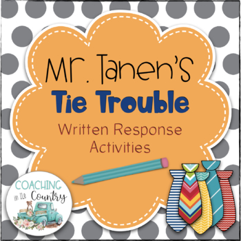 Mr. Tanen's Tie Trouble Written Response Activity