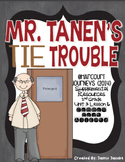 Mr. Tanen's Tie Trouble (2nd Grade - Supplemental Materials)