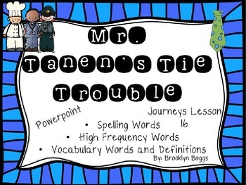 Mr. Tanen's Tie Trouble Powerpoint - Second Grade Journeys Lesson 16