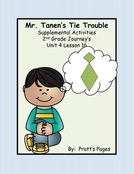 Mr. Tanen's Tie Trouble Supplemental Activities for Journey's Unit 4 Lesson 16