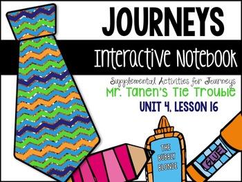 Mr. Tanen's Tie Trouble Unit 4, Lesson 16 Journeys Print & Go