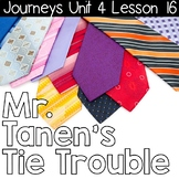 2nd Grade Journeys Mr. Tanen's Tie Troubles: Unit 4 lesson 16 Resources